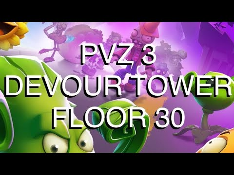 Plants Versus Zombies 3 Devour Tower Floor 30 pvz3 pvz 3 plants vs zombies 3