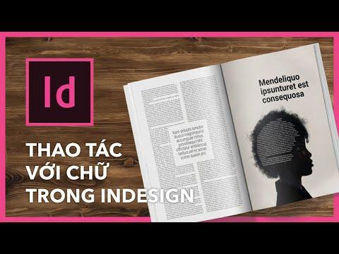 Indesign cơ bản - Bài 2: Xử lý text trong layout