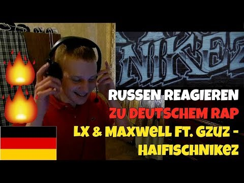 RUSSIANS REACT TO GERMAN RAP   LX & Maxwell Feat. Gzuz - HaifischNikez   REACTION TO GERMAN RAP