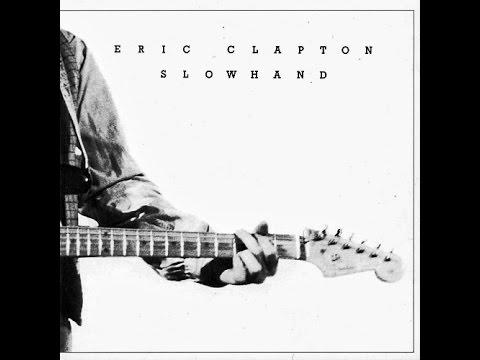 eric clapton slowhand album talk youtube