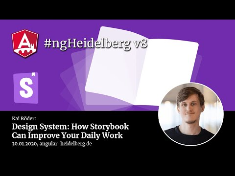 Thumbnail for #ngHeidelberg v8 with Kai Röder: Design System – How Storybook Can Improve Your Daily Work