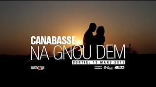 Canabasse - Teaser Na gnou dem