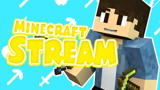 STREAMING MINECRAFT NOW ! COME PLAY WITH ME!!!