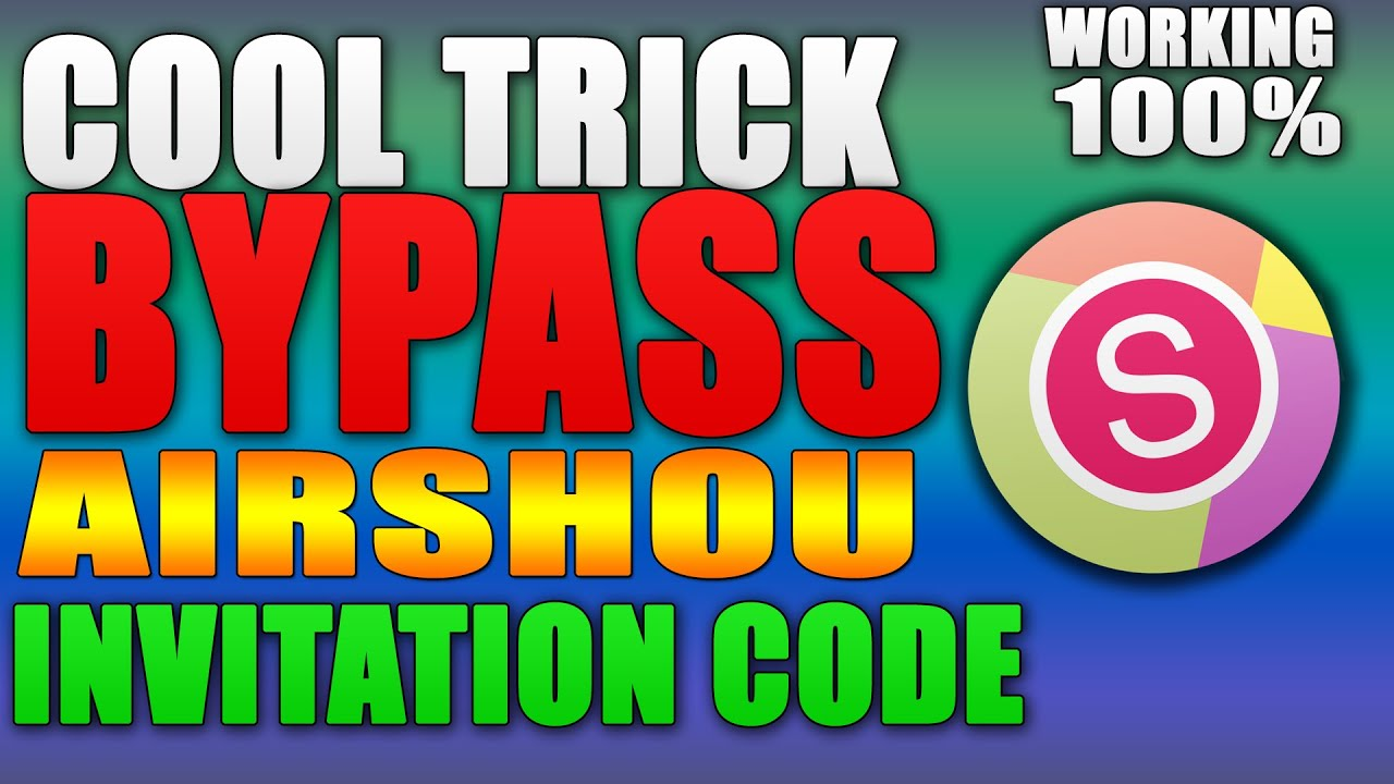 Airshou invitation bypass trick working 100 free airshou airshou invitation bypass trick working 100 free airshou invitation codes youtube stopboris Image collections
