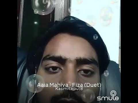 Aaja mahiya Duit fiza