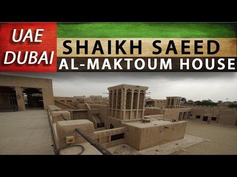 Dubai – Shaikh Saeed Al Maktoum House