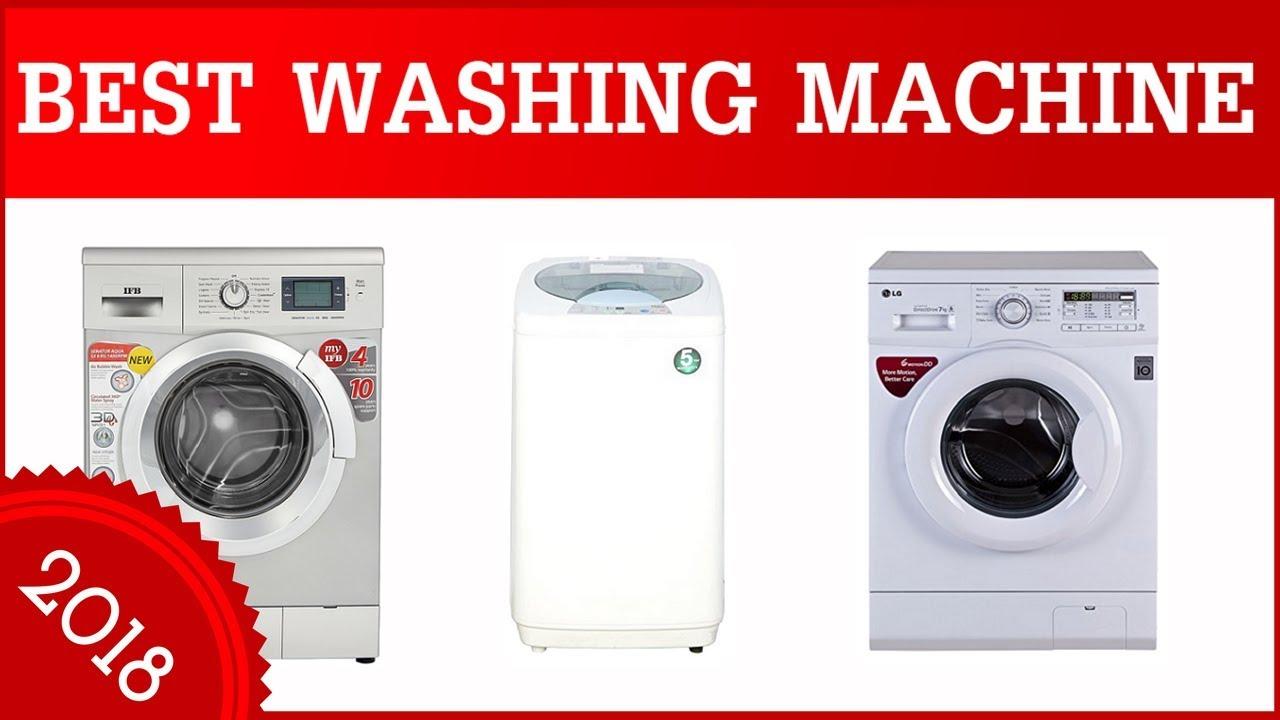 best washing machine in india 2018 - top 10 best washing machine to buy in india