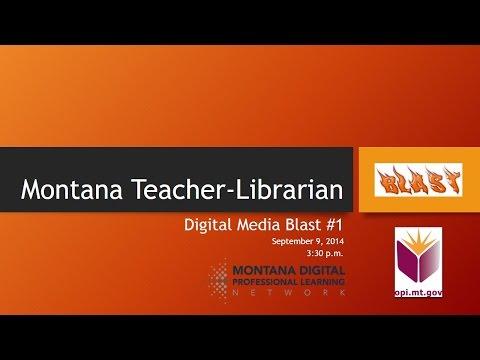 Montana Teacher Librarian Digital Blast #1