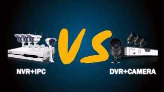How to Choose the Right Security System: NVR vs DVR - Comparison of Home Security Systems