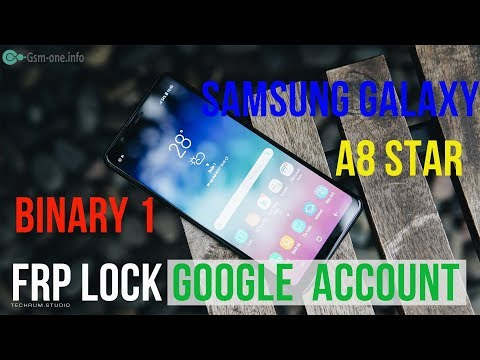 Bypass FRP Lock SAMSUNG Galaxy A8 Star (SM-G885) Android 8.0 Binary 1