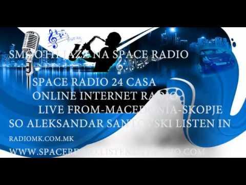 EMISIJA ZA SMOOTH JAZZ I JAZZ NA SPACE RADIO MACEDONIA SKOPJE SO ALEKSANDAR SANTOVSKI NA 12 10 2012