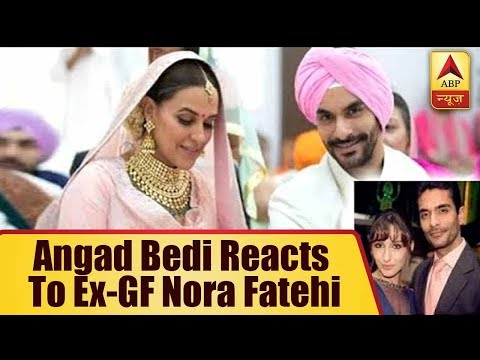 Angad Bedi reply at ex girlfriend Nora Fatehi`s reaction on his wedding