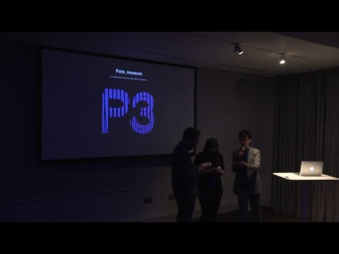 P3: Post-Photography Prototyping Prize - Award Ceremony