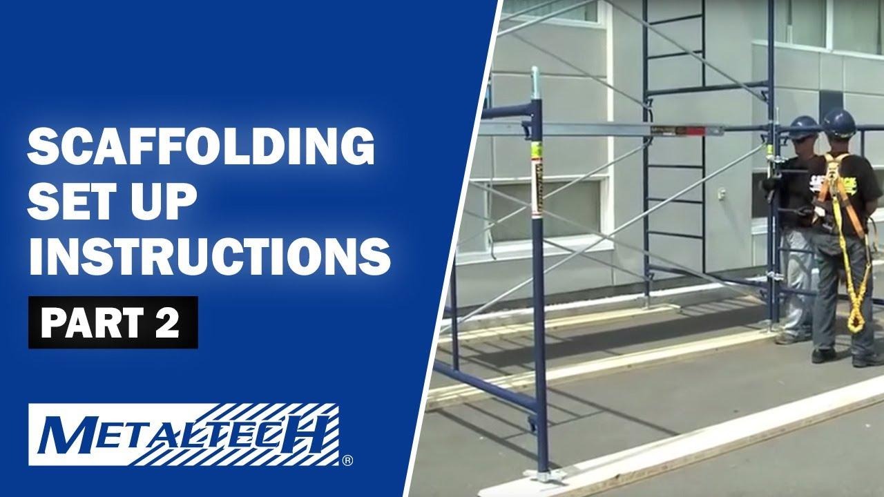 Scaffolding Set Up : Metaltech exterior scaffolding set up instructions part