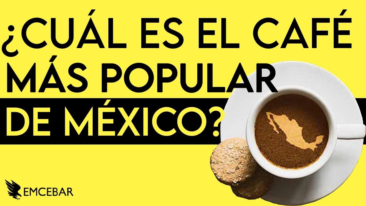 ¿Cuál Es el Café Más Popular de México?