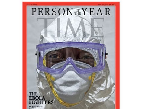 Ebola Fighters Named Time Person of the Year