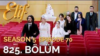 Elif 825. Bölüm | Season 5 Episode 70
