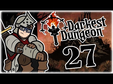 The Unstable Flesh | Part 27 | Let's Play Darkest Dungeon: Radiant Mode | Radiant Mode Gameplay