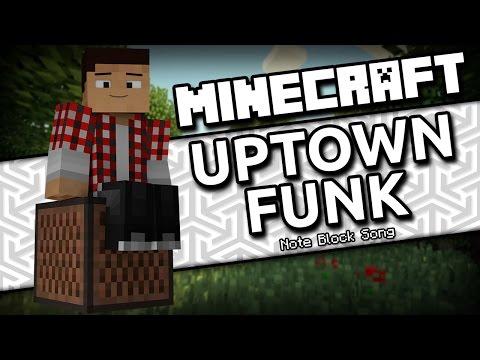 Uptown Funk - Mark Ronson Ft. Bruno Mars (Minecraft Note Block Song)