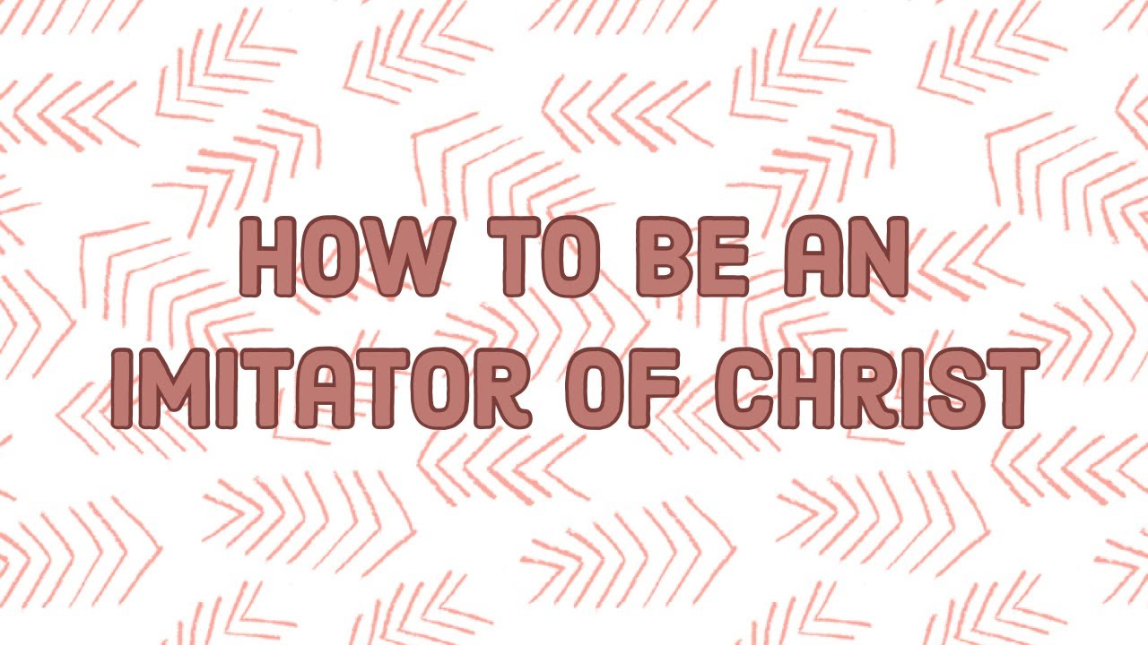 Download How to be an Imitator of Christ
