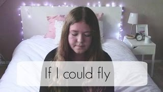 If i could fly - One Direction Cover