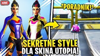 HOW TO UNLOCK SECRET STYLES FOR SKINA UTOPIA! | Guide!! FORTNITE