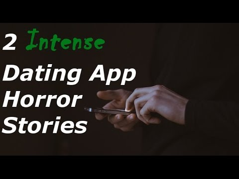 2 INTENSE Dating App Horror Stories (Collab W/ Hitch Hiker)