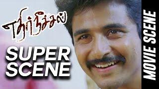 Ethir Neechal - Super Scene | Sivakarthikeyan | Priya Anand | Nandita | Anirudh