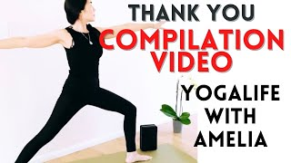 THANK YOU from YOGALIFE with AMELIA BEGINNER BALANCE FLEXIBILITY STRENGTH YOGA at HOME VIDEOS