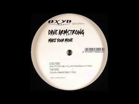 Dave Armstrong  Make Your Move Olav Basoski Mix 2003