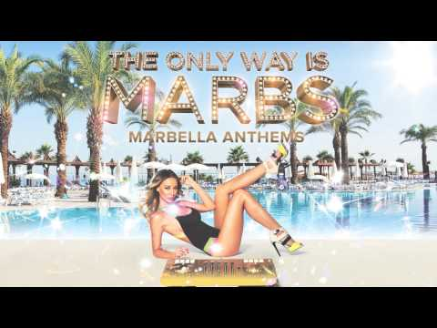 The Only Way Is Marbs (CD1 Mini Mix)