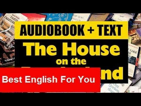 English Audio books + Text · The House on the Borderland