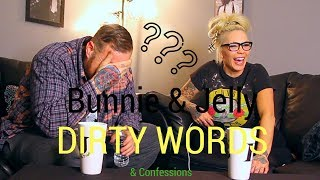 Confessions: Dirty Words