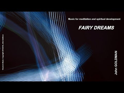Fairy Dreams - Music for meditation and self-awareness