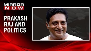 Prakash Raj speaks on joining politics, Says