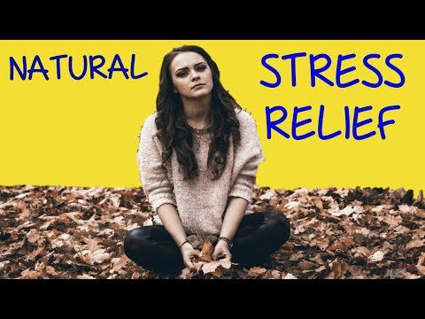 Natural Stress Relief  | Stress Free You