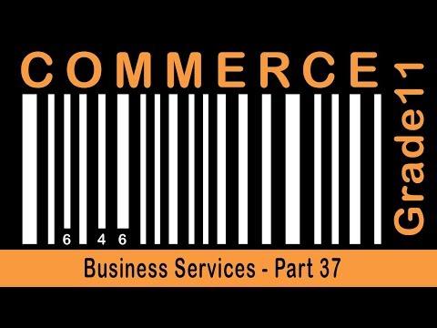 Commerce Grade 11 | Business Services | Part- 37