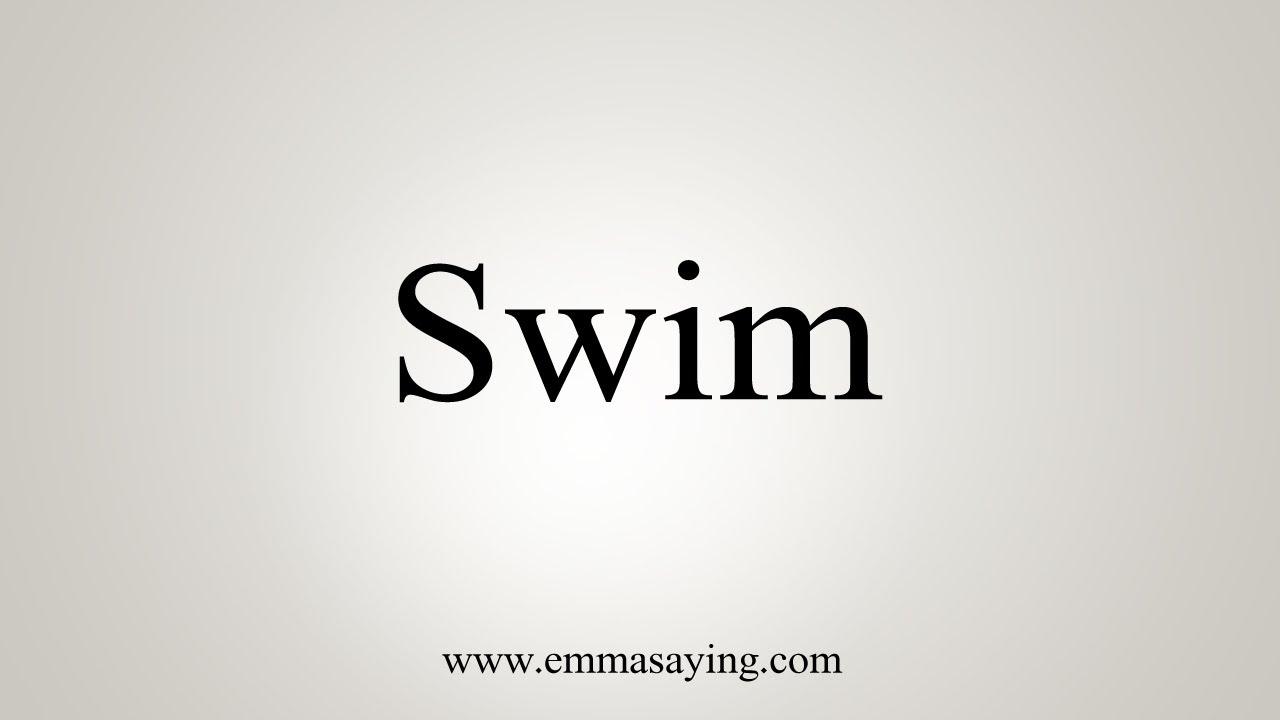How To Say Swim