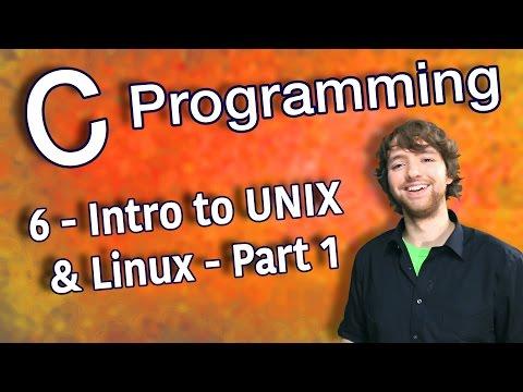 C Programming Tutorial 6 - Intro to UNIX/Linux - Part 1