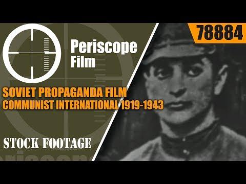 SOVIET PROPAGANDA FILM  COMMUNIST INTERNATIONAL 1919-1943  78884