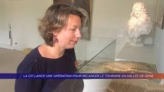 La CCI lance une opération pour relancer le tourisme en vallée de Seine