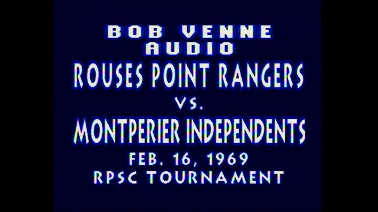 Rouses Point Rangers - Montpelier Men  2-16-69