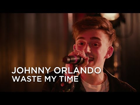 Johnny Orlando | Waste My Time | First Play Live