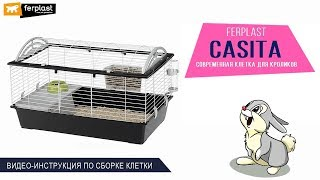 Клетка для морской свинки или домашнего кролика · Ferplast CASITA · Инструкция по сборке