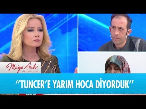 ''Tuncer 16 cüz okuduğu için yarım hoca diyorduk'' - Müge Anlı ile Tatlı Sert 8 Ocak 2019