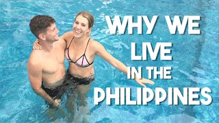 Why We Live in the Philippines (ft. Christian Leblanc, Laura Reid)