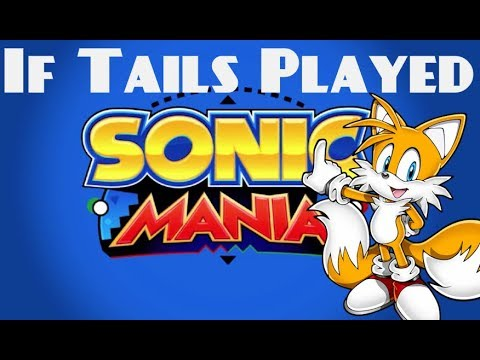 If Tails Played Sonic Mania [Competition Mode]