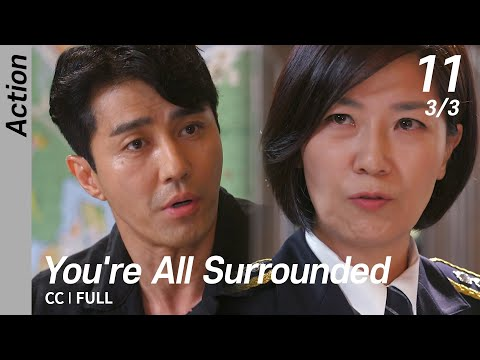 [CC/FULL] You're All Surrounded EP11 (3/3) | 너희들은 포위됐다