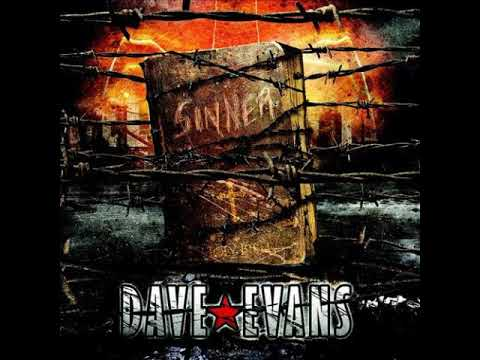 Dave Evans - Rock N' Roll Or Bust