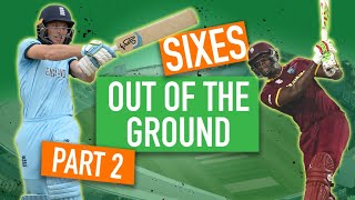 'It's a biggie' - Out of the ground sixes - Part II